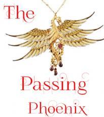 The Passing Phoenix
