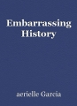 Embarrassing History