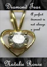 *Diamond Tear*