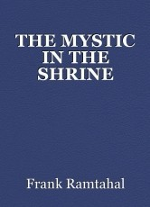 THE MYSTIC IN THE SHRINE