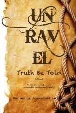 UNRAVEL: Truth Be Told by Michelle Johnson-Lane