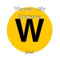 Women - My Existence
