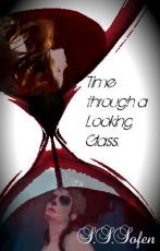 Time Through a Looking Glass