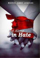 Not Alone In Hate