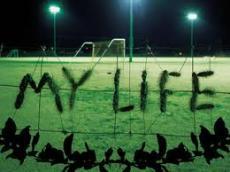 MY LIFE ......
