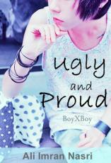 UGLY and PROUD
