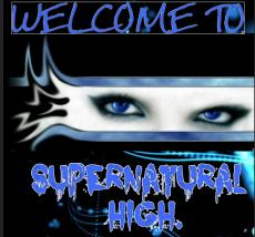Welcome to supernatural high - animefreak77L