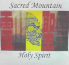 Sacred Mountain, Holy Spirit