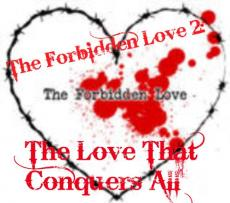 The Forbidden Love 2: The Love That Conquers All