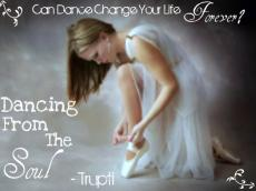 Dancing from the soul