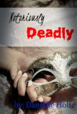Notoriously Deadly