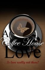 A Coffee House Love