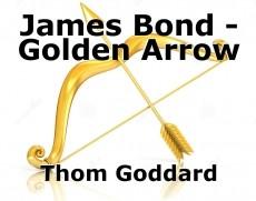 James Bond - Golden Arrow