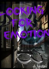 Looking For Emotion