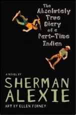The Absolutely True Diary of a Part - Time Indian review