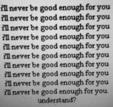 never, never enough,.