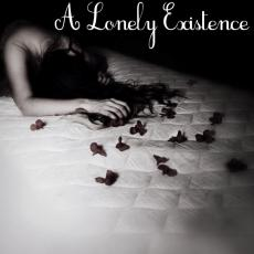 A Lonely Existence