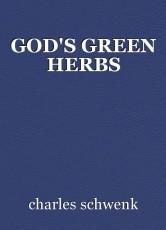 GOD'S GREEN HERBS