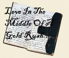Love In The Middle Of A Gold Rush...