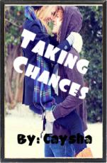 To Take Chances