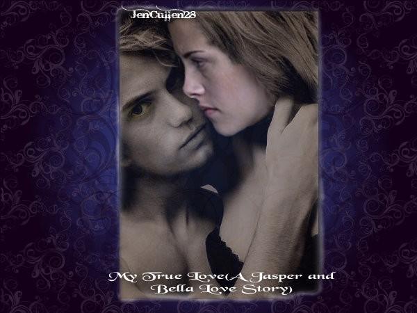 My True Love (A Jasper and Bella Love Story) (Twilight