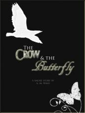 The Crow and the Butterfly (Part II)