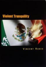 Violent Tranquility