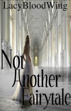 Not Another Fairytale(The story of Karaymn and her secret)