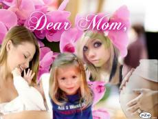 Dear Mom...,