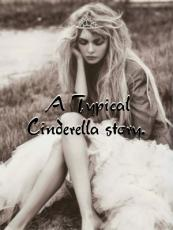 A typical Cinderella Story