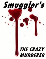 The Crazy Murderer