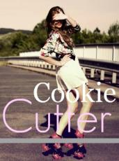 Cookie Cutter: Summary & Character Pictures