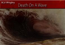 Death on a wave!