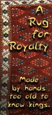 A Rug for Royalty