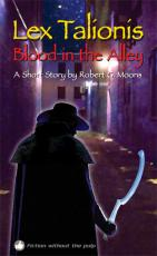 Lex Talionis 2 - Blood in the Alley