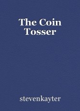 The Coin Tosser