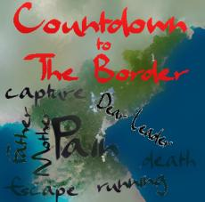 Countdown To the Border