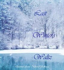 Last Winter's Waltz