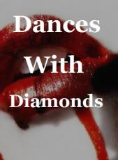 Dances With Diamonds