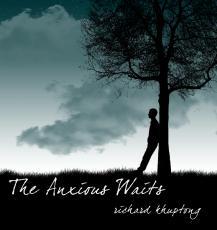 The Anxious Waits