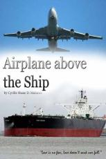 Airplane above the Ship