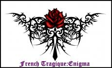 French Tragique: Enigma