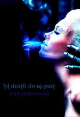 Until Death Do Us Part (End of the World)