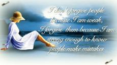 Forgiveness Weak?