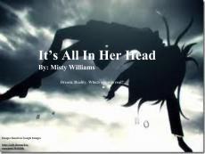 It's All Inside Her Head