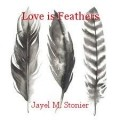 Love is Feathers
