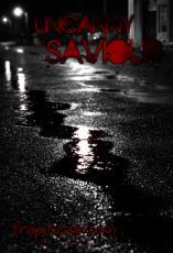 Uncanny Saviour (pt. 1)