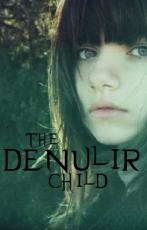 The Denulir Child