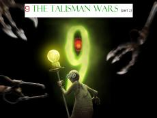 9 The Talisman (part 1)