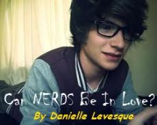 Can Nerds Be In Love?